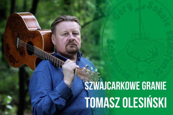 Szwajcarkowe Granie – Tomasz Olesiński 24.02.2018